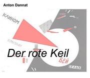Die Webseite von Anton Dannat, Autor von der Rote Keil (über die Oktoberrevolution 1917) und auf dem Floß der Medusa (Trotzkismus in Frankreich 1924 – 1939).