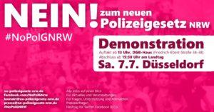 Nein zum Polizeigesetz - Demo 7.7.18 13:00 Uhr in Düsseldorf.