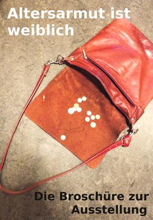 Alterarmut ist weiblich - Die Broschüre zur Ausstellung