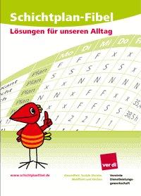 Schichtplanfibel. Grafik: http://www.tobias.michel.schichtplanfibel.de.