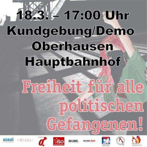 18.3. Aktionstag für die politischen Gefangenen 17:00 Uhr oberhausen HBF.